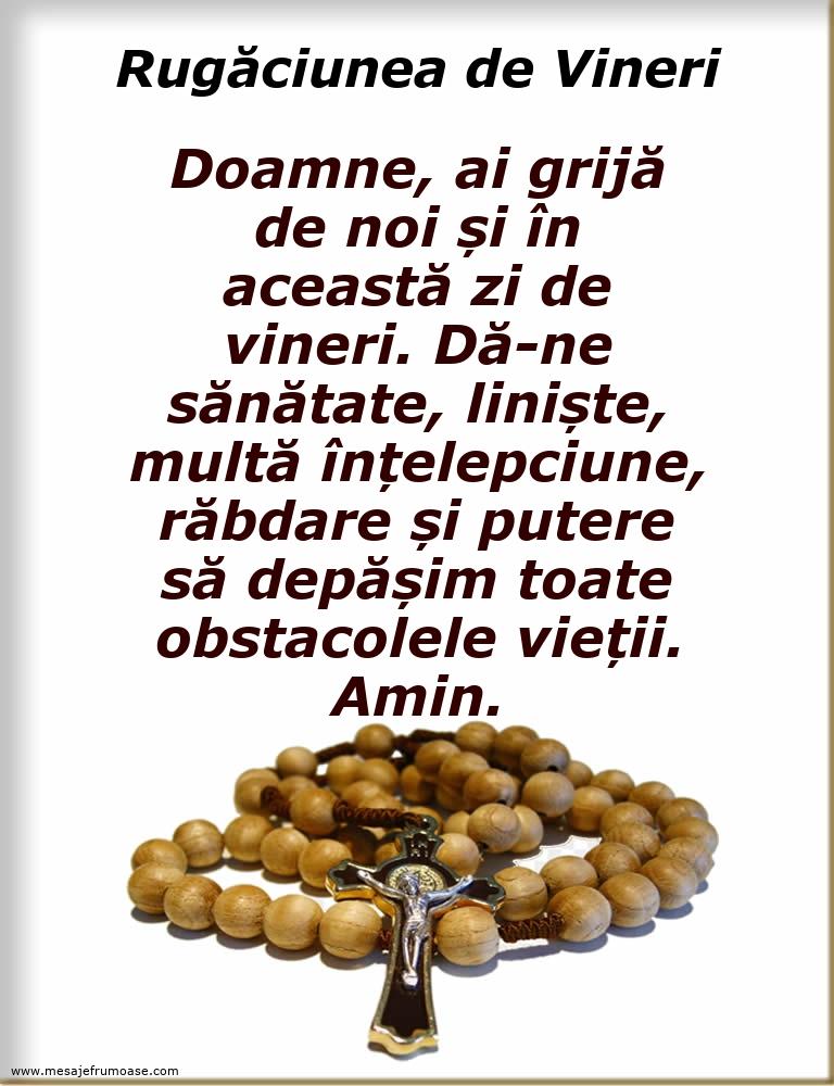 Rugăciunea de Vineri: Doamne, ai grijă de noi și în această zi