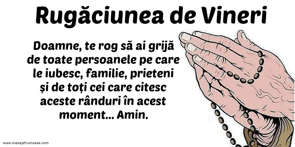 Rugăciunea de Vineri: Doamne, te rog să ai grijă de toate persoanele