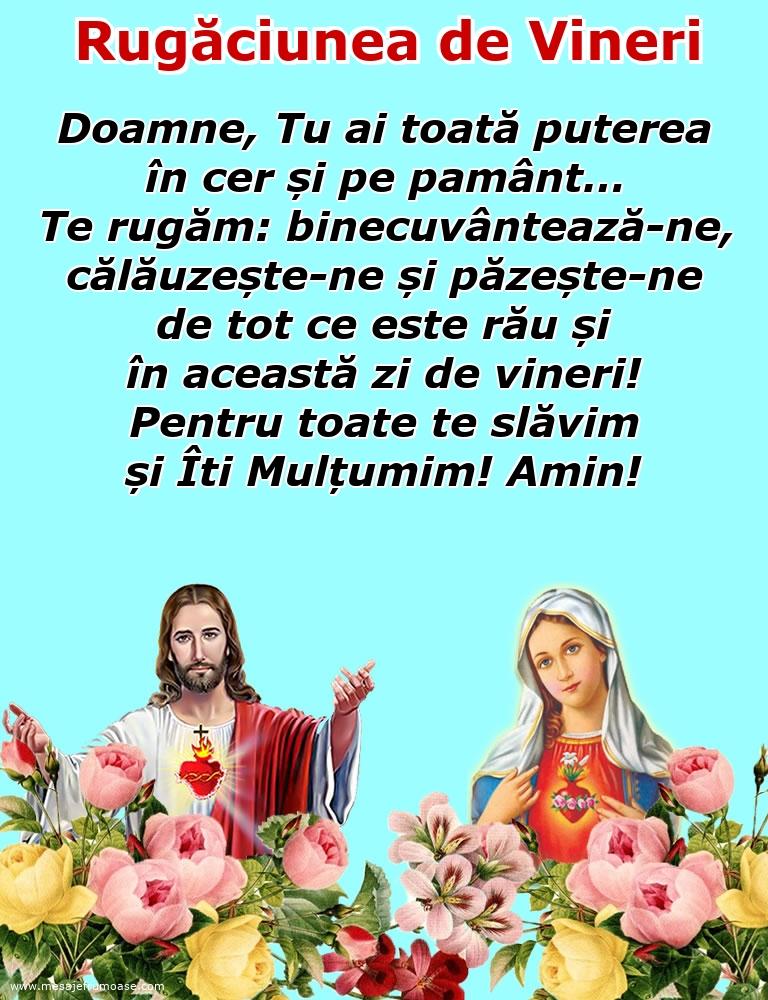 Rugăciunea de Vineri: Doamne Iisuse, pentru toate te slăvim și Îti Mulțumim! Amin!